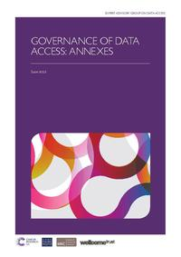 view Governance of data access : annexes / Expert Advisory Group on Data Access.