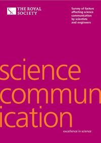 view Science communication : survey of factors affecting science communication by scientists and engineers / The Royal Society.