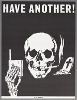 view A skeleton (representing Death), smoking a cigarette and offering a cigarette from a pack; implying that smoking causes death. Screen print (?), 19--.