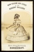 "view Julia Pastrana, ""the nondescript"", advertised for exhibition. Lithograph."