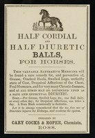 view Half cordial and half diuretic balls : for horses / prepared by Cary Cocks and Roper.