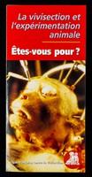 view La vivisection et l'expérimentation animale : êtes-vous pour? / Ligue française contre la vivisection.