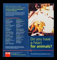 view Do you have a heart for animals? : the British Heart Foundation don't... / People for the Ethical Treatment of Animals.
