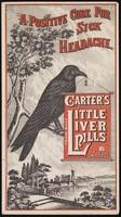 view A positive cure for sick headache : Carter's Little Liver Pills / Carter Medicine Co.