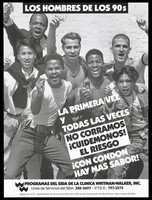 view A group of Latin-American, black and white men holding up condoms; advertisement for safe sex and the AIDS Program by La Clinica Whitman-Walker, Inc. Lithograph.