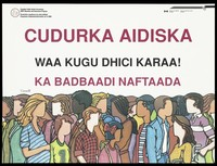 view People from different ethnic origins in Canada; advertising the Canadian Public Health Association AIDS Education and Awareness Program for Somali speakers. Colour lithograph.