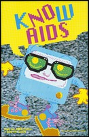 view A pixelated square figure with glasses, arms, legs and trainers with a speech bubble containing the words 'Know AIDS'; an advertisement for AIDS facts by the New York State Department of Health. Colour lithograph.