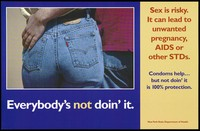 view The backside of a woman wearing jeans with a man's arm around her waist; warning to practice safe sex to prevent AIDS by the New York State Department of Health. Colour lithograph.