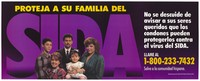 view A Hispanic American mother and father with their three children against a backdrop of the letters 'SIDA' representing a warning to protect their family against AIDS by the New York State Health Department. Colour lithograph.