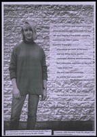 view A woman standing next to a wall with a quote about how she slept with a man who had HIV; an advertisement for Local Sexual Health Clinics by the Community AIDS Resource Team, Auckland Sexual and Health Services. Photocopy.