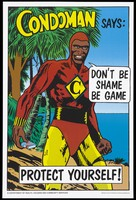 view Condoman, a cartoon figure, holds a packet of condoms on a beach; advertising safe sex among indigenous Australians. Colour lithograph by the Department of Health, Housing and Community Services, Australia, and the Aboriginal Health Workers of Australia (Queensland).