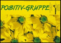 """view Yellow sunflowers with the words """"Postiv-Gruppe"""", an [HIV] positive group organised by the AIDS-Hilfe Hamburg e.V. Colour lithograph by Sunnah Wagner and Axel Göttsch."""