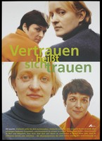 view Two HIV positive women look over their shoulders to suggest their social isolation while below the same women look forwards to reflect a more positive attitude; an advertisement for the support services offered for HIV positive women by Deutsche AIDS-Hilfe e.V. Colour lithograph by Lauterbach and Boek.