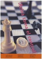 view A queen chess piece next to a condom on a chess board with the diagonal statement in Spanish 'Queen takes control'; advertising the danger of AIDS. Colour lithograph by Ana Busto/Caterina Borelli, ca. 1994.