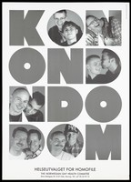 view The faces of five gay couples within the letters of the word 'Kondom' repeated; representing a safe-sex and AIDS prevention advertisement by the Helseutvalget For Homofile, the Norwegian Gay and Health Committte. Lithograph by Fin-Serck-Hanssen and Tron Hirsti, ca. 1995.