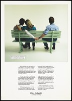 view A woman puts her arm around a man as they sit on one end of a bench as he puts arm out to hold hands with a man on the other side; a safe sex and AIDS prevention advertisement aimed at bisexual men by the Oslo Helseråd. Colour lithograph, ca. 1990.