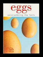 view Eggs : unscrambling the facts / British Egg Information Service.
