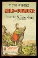 view Dr. Otto Krueger's milk in powder : prepared in Switzerland / Swiss Milk-Powder Company, Limited.
