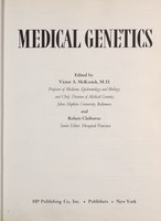 view Medical genetics / edited by Victor A. McKusick and Robert Claiborne.