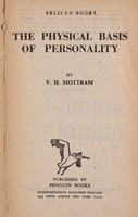 view The physical basis of personality / by V.H. Mottram.