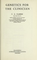 view Genetics for the clinician / C.A. Clarke.