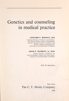 view Genetics and counseling in medical practice / Leonard E. Reisman ; Adam P. Matheny, Jr.