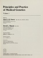 view Principles and practice of medical genetics / editors, Alan E.H. Emery, David L. Rimoin ; assistant editor, Jeffrey A. Sofaer ; editorial assistant, A.P. Garber ; foreword by Victor A. McKusick.