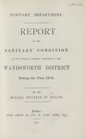 view [Report of the Medical Officer of Health for Wandsworth District, The Board of Works (Clapham, Putney, Streatham, Tooting & Wandsworth)].