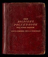 view <i>The soldier's pocket-book for field service</i>, by Lieutenant General Sir Garnet J. Wolseley