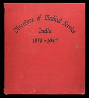 view Album of photographs of Directors of the Indian Medical Service, 1858-1947, copies of pictures which hung in the office of the Director of Medical Services in India