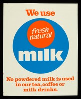 view We use fresh natural milk : no powdered milk is used in our tea, coffee or milk drinks.
