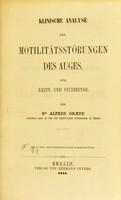 view Klinische Analyse der Motilitätsstörungen des Auges : für Aerzte und Studirende / von Alfred Graefe.
