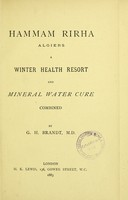 view Hammam Rirha, Algiers : a winter health resort and mineral water cure combined / by G.H. Brandt.