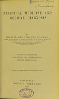 view Practical medicine and medical diagnosis / by Byrom Bramwell.
