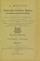 view A manual of vegetable materia medica / by G.S.V. Wills.