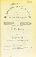 view Library of mesmerism and psychology : embracing the most popular works on the subject.