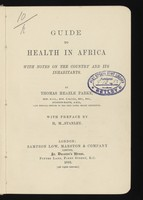 view Guide to health in Africa : with notes on the country and its inhabitants / by Thomas Heazle Parke ; with preface by H.M. Stanley.