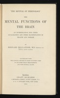 view The mental functions of the brain : an investigation into their localisation and their manifestation in health and disease / by Bernard Hollander.