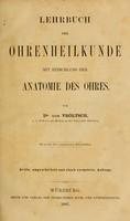 view Lehrbuch der Ohrenheilkunde : mit Einschluss der Anatomie des Ohres / Von Dr. von Tröltsch.