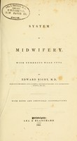 view A system of midwifery : By Edward Rigby ... / With notes and additional illustrations.