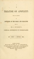 view A treatise on apoplexy : with an appendix on softening of the brain, and paralysis.  Based on Th. J. Rückert's Clinical experience in homoeopathy.