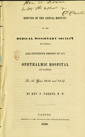 view Minutes of the annual meeting of the Medical missionary society in China : and fifteenth report of its Ophthalmic hospital at Canton, for the years 1848 and 1849 / By Rev. P. Parker, M.D.