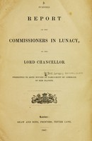 view Further report of the Commissioners in Lunacy, to the Lord Chancellor : presented to both houses of Parliament by command of her majesty.