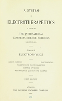 view A system of electrotherapeutics as taught by the International correspondence schools, Scranton, Pa.