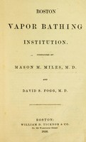 view Boston Vapor Bathing Institution / conducted by Mason M. Miles, M.D. and David S. Fogg, M.D.