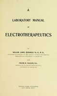 view A laboratory manual of electrotherapeutics / by William James Herdman  and Frank W. Nagler.