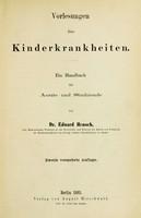 view Vorlesungen über Kinderkrankheiten : ein Handbuch für Aerzte und Studirende.