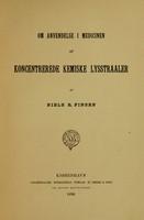 view Om anvendelse i medicinen af koncentrerede kemiske lysstraaler / af Niels R. Finsen.