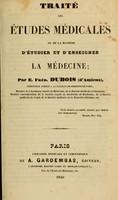view Traité des études médicales ou de la manière d'étudier et d'enseigner la médecine.