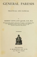 view General paresis, practical and clinical / by Robert Howland Chase.
